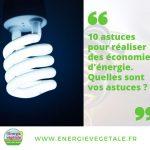 10 Astuces Pour Realiser Des Economies D Energie Web